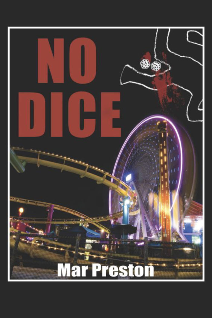 No Dice No Dice, My Debut Murder Mystery
