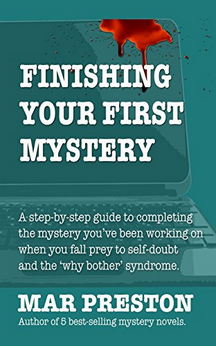 Finishing Your First Mystery